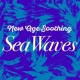 Yoga Ocean Sounds New Age Soothing: Sea Waves