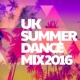 Summer Dance Hits 2015 Uk Summer Dance Mix 2016