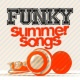 Funk Funky Summer Songs