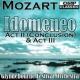 Glyndebourne Festival Orchestra Idomeneo K. 366: Act II. Scene VI. I. Recitativo: Sidonie Sponde
