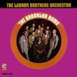 The Lebron Brothers Orchestra You've Lost That Lovin' Feeling