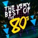 The 80's Band,Compilation Années 80&The 80's Allstars The Very Best of the 80's