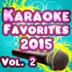 The Mighty Karaoke Champions Karaoke Favorites 2015, Vol. 2