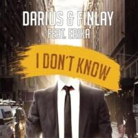 Darius & Finlay/Erika I Don't Know (feat.Erika)