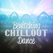 Chillout Dance Music