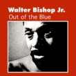 Walter Bishop Jr. Out of the Blue