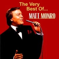 Matt Monro The Very Best Of...