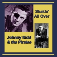 Johnny Kidd & the Pirates Shakin' All Over