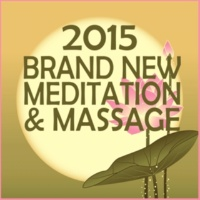 Spa,Meditation Spa&Healing Sleep Music 2015 Brand New Massage and Meditation Collection for Calming, Manifestation, Abundance, Focus, Yoga and Relaxation