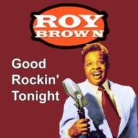 Roy Brown Good Rockin' Tonight