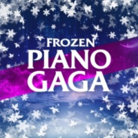 Piano Gaga Frozen (Piano Versions from the Movie)