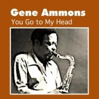 Gene Ammons You Go to My Head