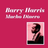 Barry Harris Mucho Dinero