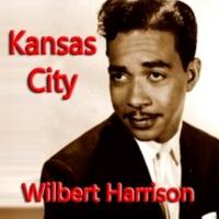 Wilbert Harrison Kansas City