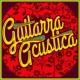 Relajacion y Guitarra Acustica&Guitar Guitarra Acustica