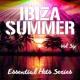 Dj Culture Ibiza Summer - Essential Hits Series, Vol. 6