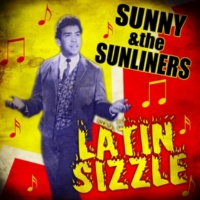 Sunny & The Sunliners Latin Sizzle