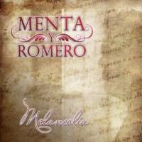 Menta y Romero Melancolía