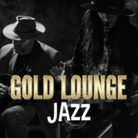 Gold Lounge Gold Lounge Jazz