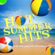 Todays Hits!,Summer Hit Superstars&The Pop Heroes Hot Summer Hits