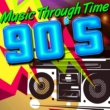 Various Artists Music Through Time: 90's