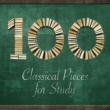 Felix Mendelssohn,Georges Bizet&Maurice Ravel 100 Classical Pieces for Study