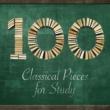 Felix Mendelssohn,Georges Bizet&Maurice Ravel 100 Classical Pieces for Study
