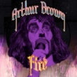 Arthur Brown Fire