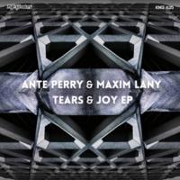 Ante Perry&Maxim Lany Tears & Joy