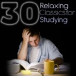 Gabriel Fauré,Georg Philipp Telemann&Georges Bizet 30 Relaxing Classics for Studying
