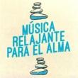 Musica Relajante New Age Culture Música Relajante Para El Alma
