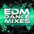 EDM Dance Music EDM Dance Mixes