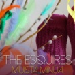 The Esquires Muista Minua