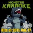 Monster Karaoke Hits of 2011, Vol. 17