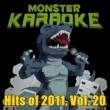 Monster Karaoke Hits of 2011, Vol. 20