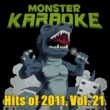 Monster Karaoke Hits of 2011, Vol. 21
