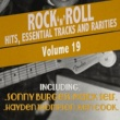 Various Artists Rock 'N' Roll Hits, Essential Tracks and Rarities, Vol. 19