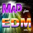 Various Artists Mad for EDM, Vol. 10