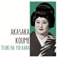 Akasaka Koume Tsuki Ha Yoi Kara