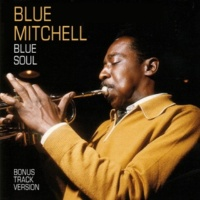 Blue Mitchell/Wynton Kelly/Sam Jones Blue Soul (feat. Wynton Kelly & Sam Jones)