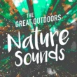 Outside Broadcast Recordings The Great Outdoors: Nature Sounds