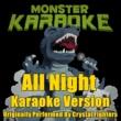Monster Karaoke All Night (Originally Performed By Crystal Fighters) [Karaoke Version]