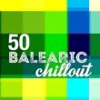 Balearic,Chill Step DJ Karma&Portofino Chill Buddha Cafe 50 Balearic Chillout
