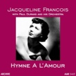 Jacqueline Francois&Paul Durand and his Orchestra Hymne a l'amour