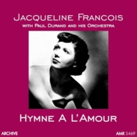 Jacqueline Francois&Paul Durand and his Orchestra Paris Canaille