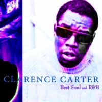 Clarence Carter Got a Thing About You Baby