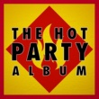 Pop Party DJz&Party Music Central The Hot Party Album