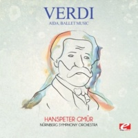 Nürnberg Symphony Orchestra&Hanspeter Gmür Aida, Ballet Music