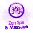Spa Zen,Asian Zen: Spa Music Meditation&Massage Therapy Music Zen Spa & Massage