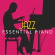 Jazz Piano Essentials Jazz: Essential Piano